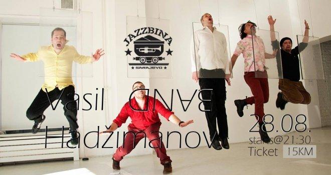 Vasil Hadžimanov Band večeras u sarajevskoj Jazzbini