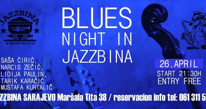 Idealna preporuka za večerašnji izlazak: The Blues Train u klubu 'Jazzbina'